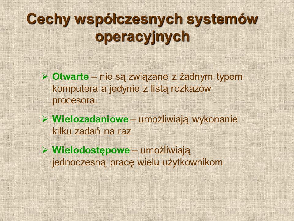 Cechy współczesnych systemów operacyjnych