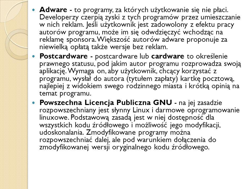 Adware - to programy, za których użytkowanie się nie płaci