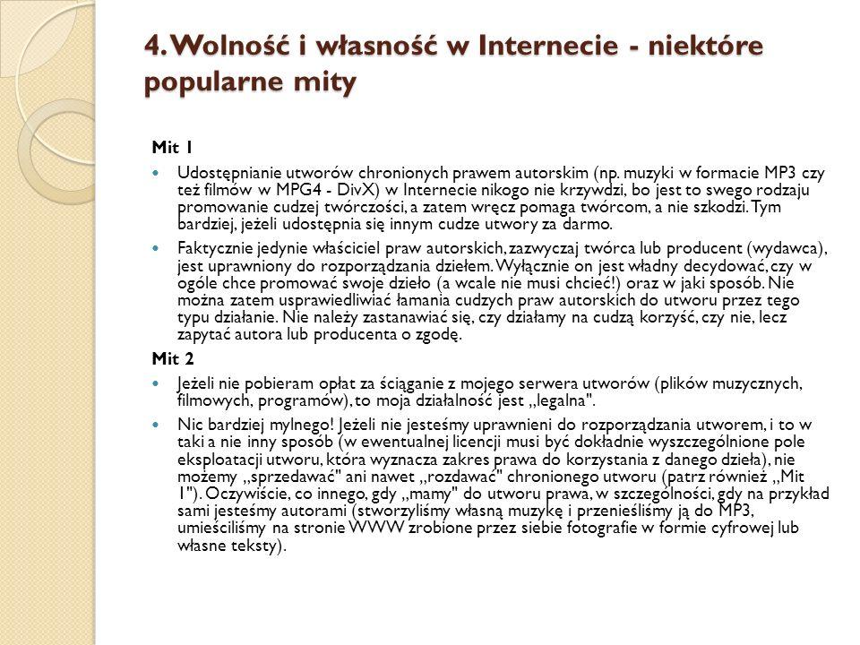 4. Wolność i własność w Internecie - niektóre popularne mity