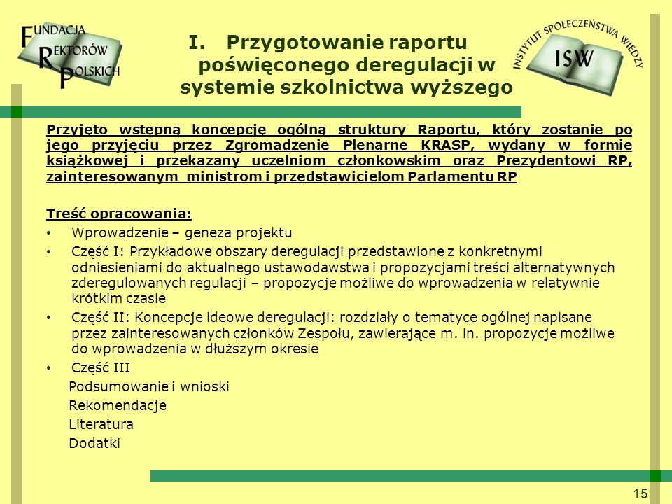 Przygotowanie raportu poświęconego deregulacji w systemie szkolnictwa wyższego