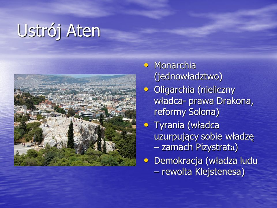 Ustrój Aten Monarchia (jednowładztwo)