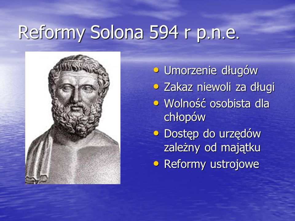 Reformy Solona 594 r p.n.e. Umorzenie długów Zakaz niewoli za długi