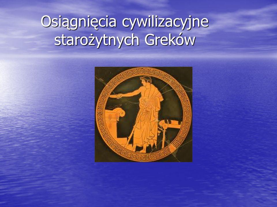 Osiągnięcia cywilizacyjne starożytnych Greków