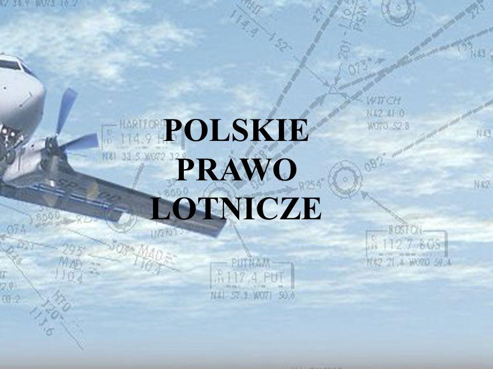 POLSKIE PRAWO LOTNICZE