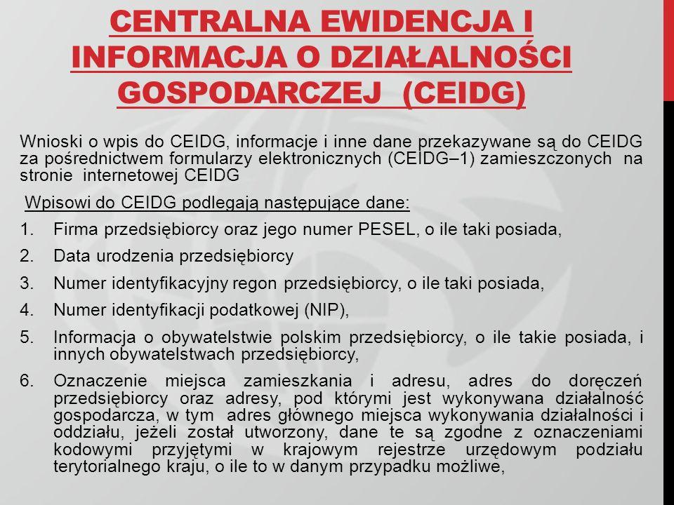 CENTRALNA EWIDENCJA I INFORMACJA O DZIAŁALNOŚCI GOSPODARCZEJ (CEIDG)