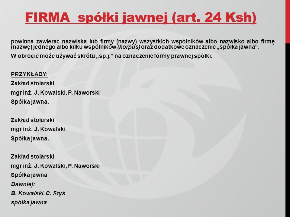 FIRMA spółki jawnej (art. 24 Ksh)