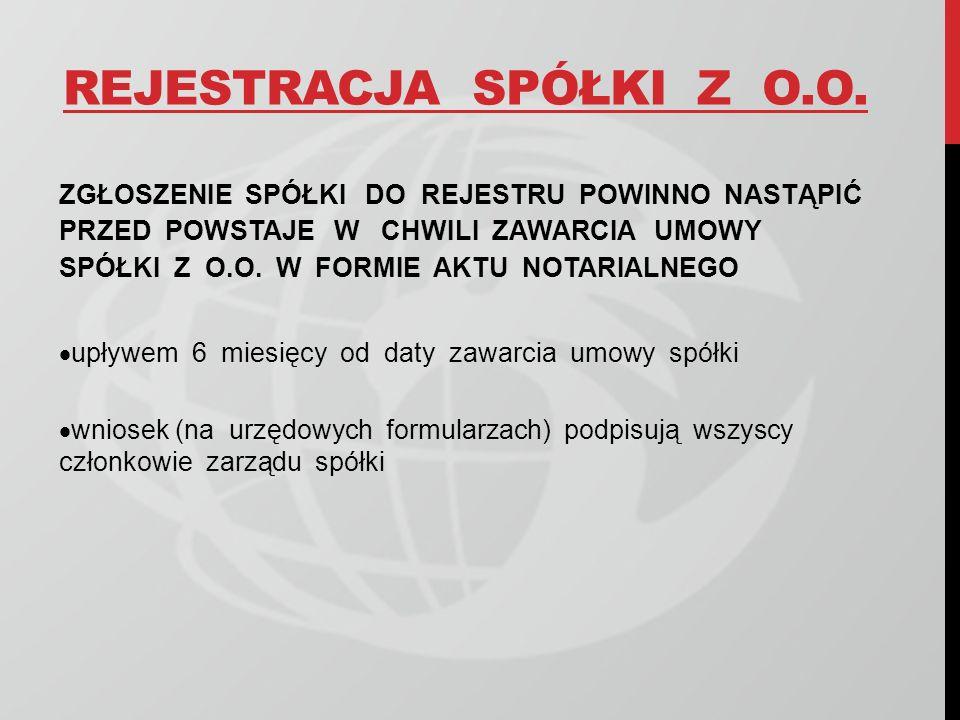 REJESTRACJA SPÓŁKI Z O.O.