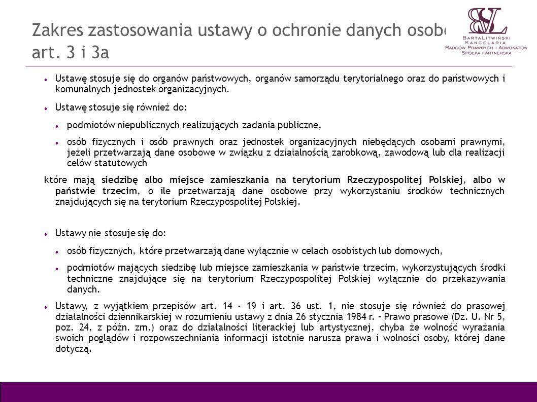Zakres zastosowania ustawy o ochronie danych osobowych – art. 3 i 3a