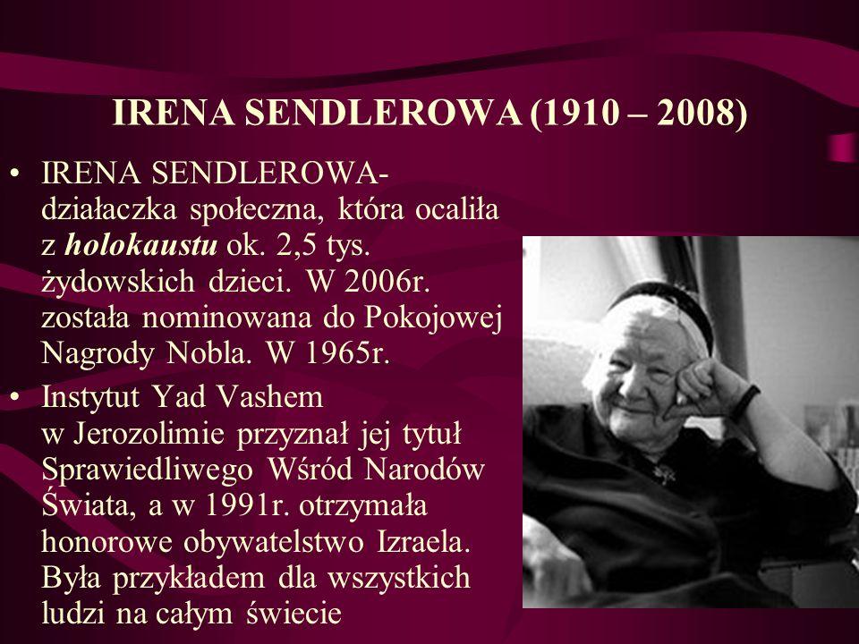IRENA SENDLEROWA (1910 – 2008)