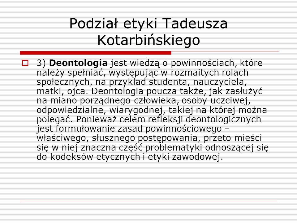 Podział etyki Tadeusza Kotarbińskiego
