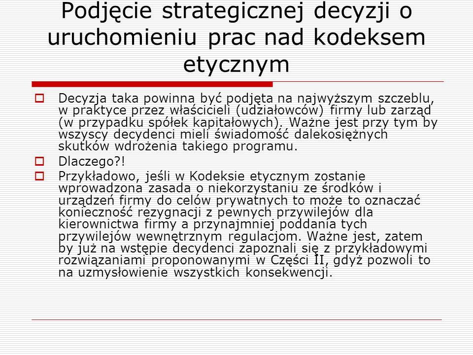Podjęcie strategicznej decyzji o uruchomieniu prac nad kodeksem etycznym