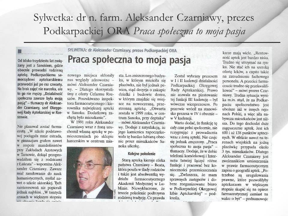 Sylwetka: dr n. farm. Aleksander Czarniawy, prezes Podkarpackiej ORA Praca społeczna to moja pasja