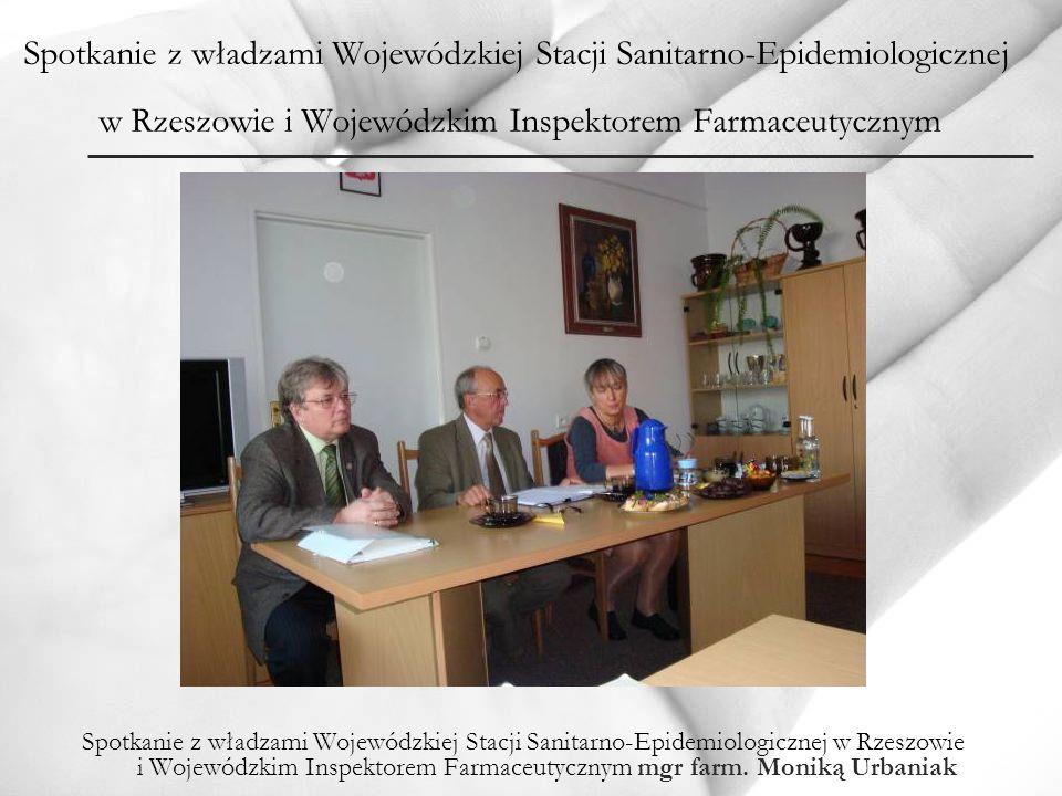 Spotkanie z władzami Wojewódzkiej Stacji Sanitarno-Epidemiologicznej w Rzeszowie i Wojewódzkim Inspektorem Farmaceutycznym