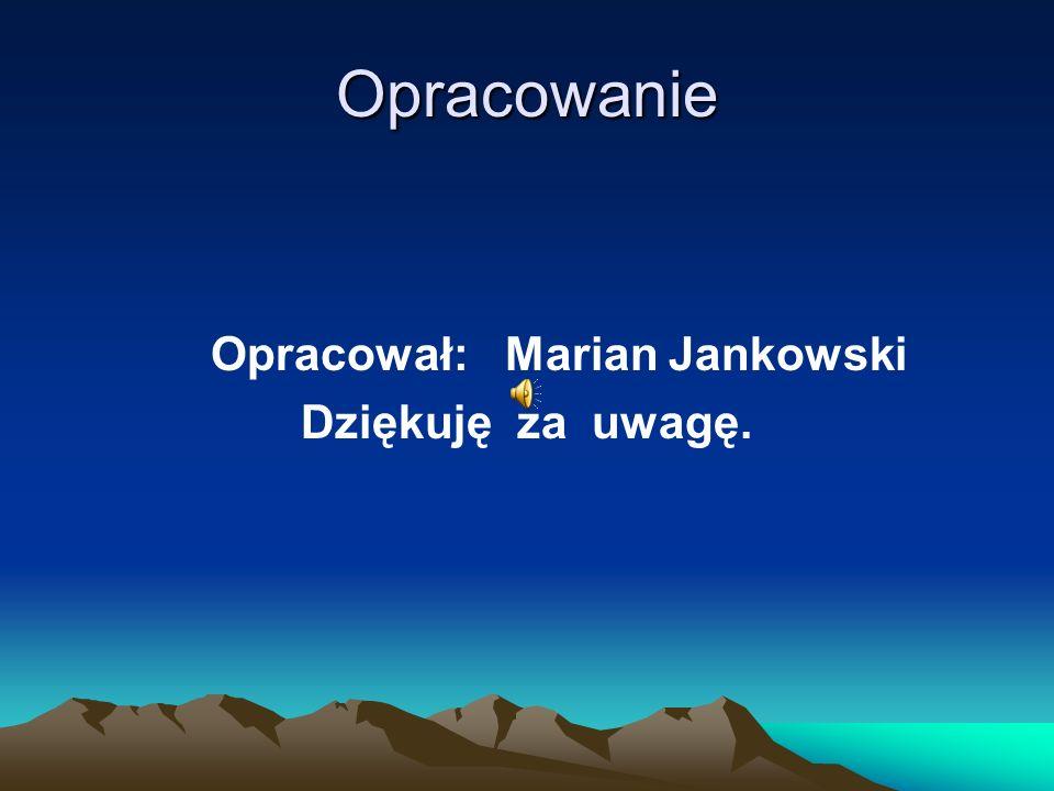 Opracował: Marian Jankowski