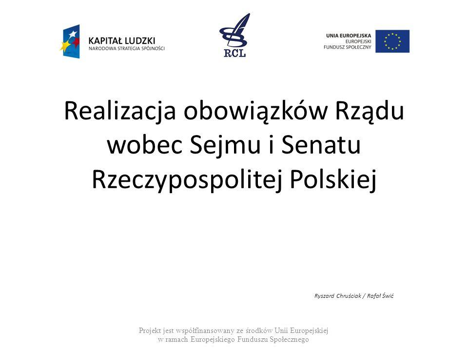 Realizacja obowiązków Rządu wobec Sejmu i Senatu Rzeczypospolitej Polskiej