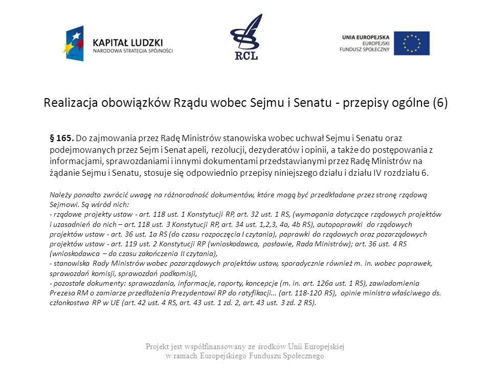Realizacja obowiązków Rządu wobec Sejmu i Senatu - przepisy ogólne (6)