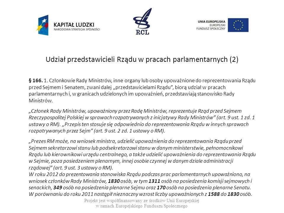 Udział przedstawicieli Rządu w pracach parlamentarnych (2)