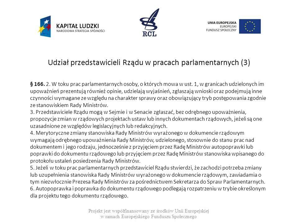 Udział przedstawicieli Rządu w pracach parlamentarnych (3)