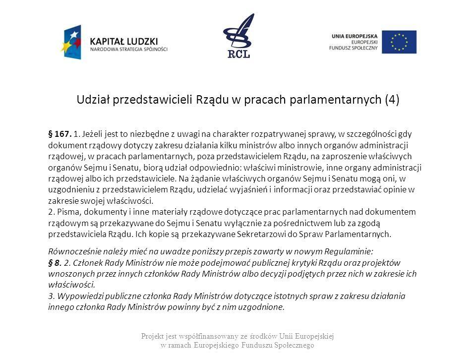 Udział przedstawicieli Rządu w pracach parlamentarnych (4)