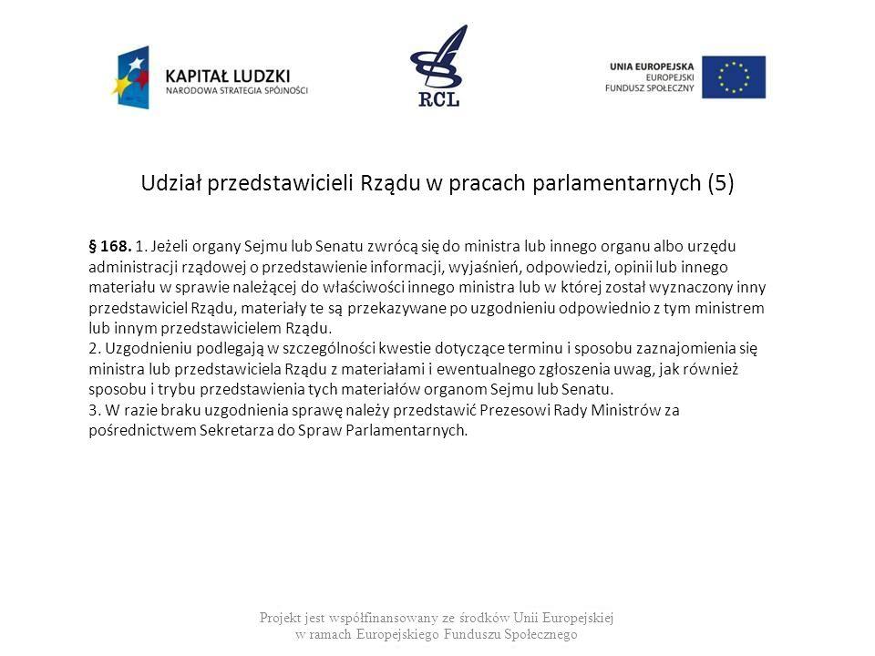 Udział przedstawicieli Rządu w pracach parlamentarnych (5)