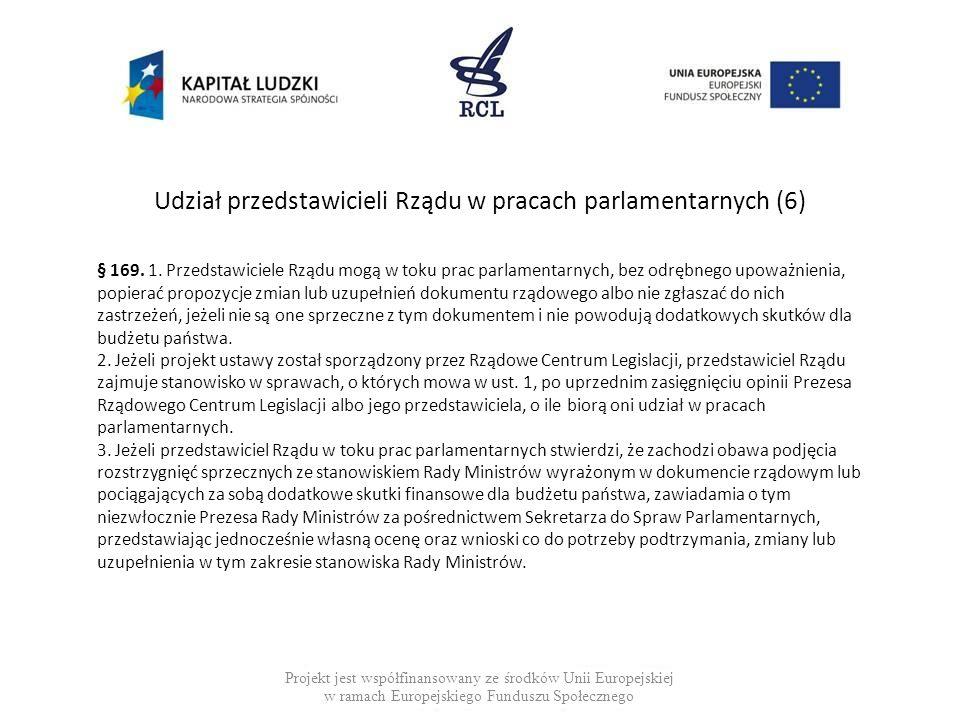 Udział przedstawicieli Rządu w pracach parlamentarnych (6)