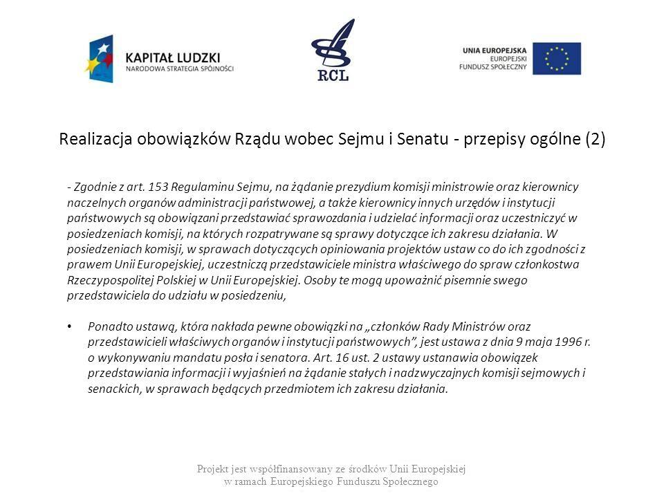 Realizacja obowiązków Rządu wobec Sejmu i Senatu - przepisy ogólne (2)