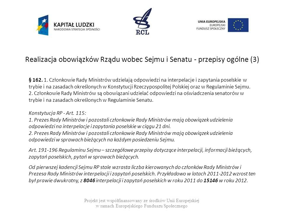 Realizacja obowiązków Rządu wobec Sejmu i Senatu - przepisy ogólne (3)