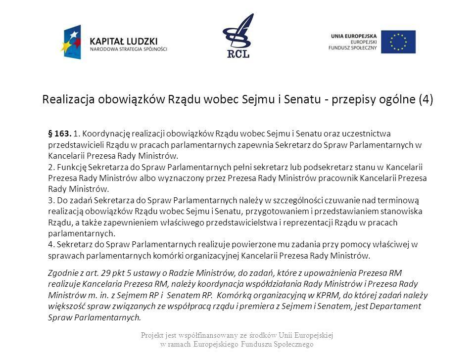 Realizacja obowiązków Rządu wobec Sejmu i Senatu - przepisy ogólne (4)