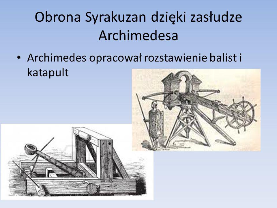 Obrona Syrakuzan dzięki zasłudze Archimedesa