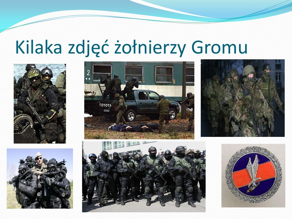 Kilaka zdjęć żołnierzy Gromu