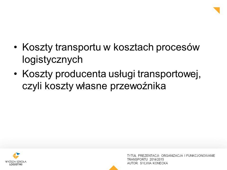Koszty transportu w kosztach procesów logistycznych