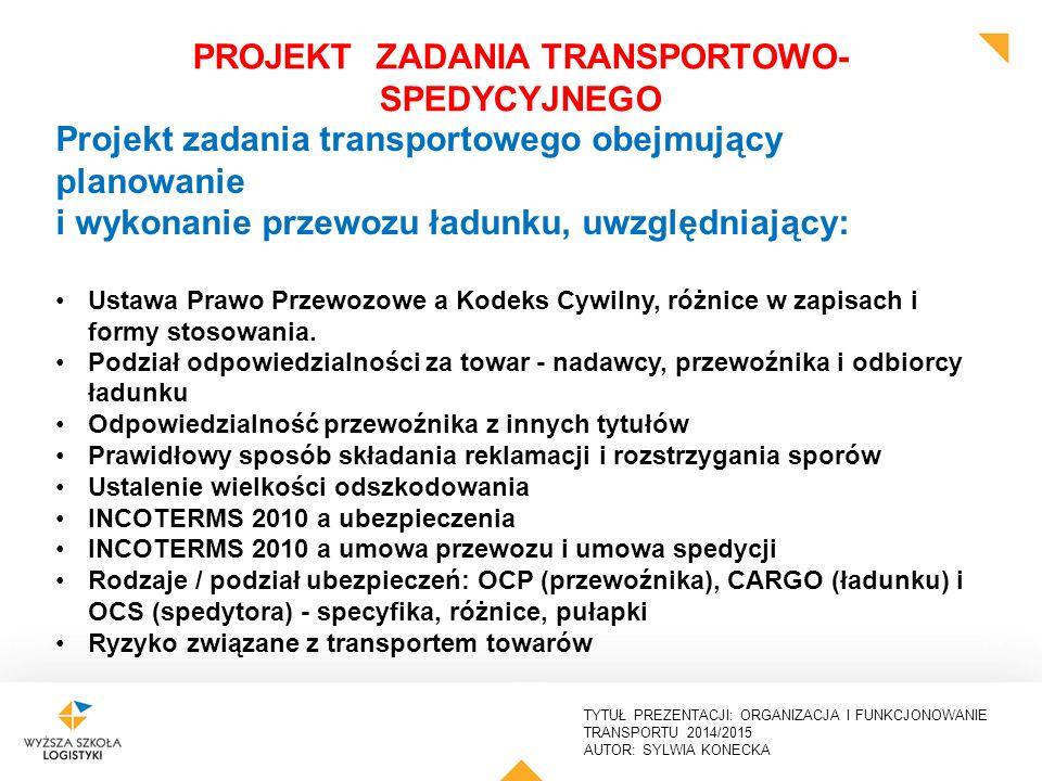 PROJEKT ZADANIA TRANSPORTOWO-SPEDYCYJNEGO