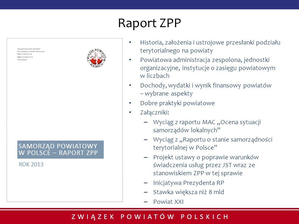 Raport ZPP Historia, założenia i ustrojowe przesłanki podziału terytorialnego na powiaty.
