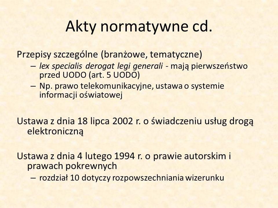 Akty normatywne cd. Przepisy szczególne (branżowe, tematyczne)