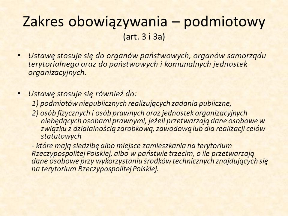Zakres obowiązywania – podmiotowy (art. 3 i 3a)