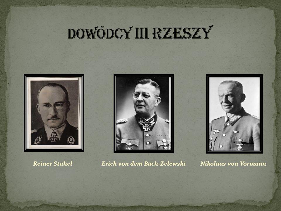DOWÓDCY III RZESZY Reiner Stahel Erich von dem Bach-Zelewski