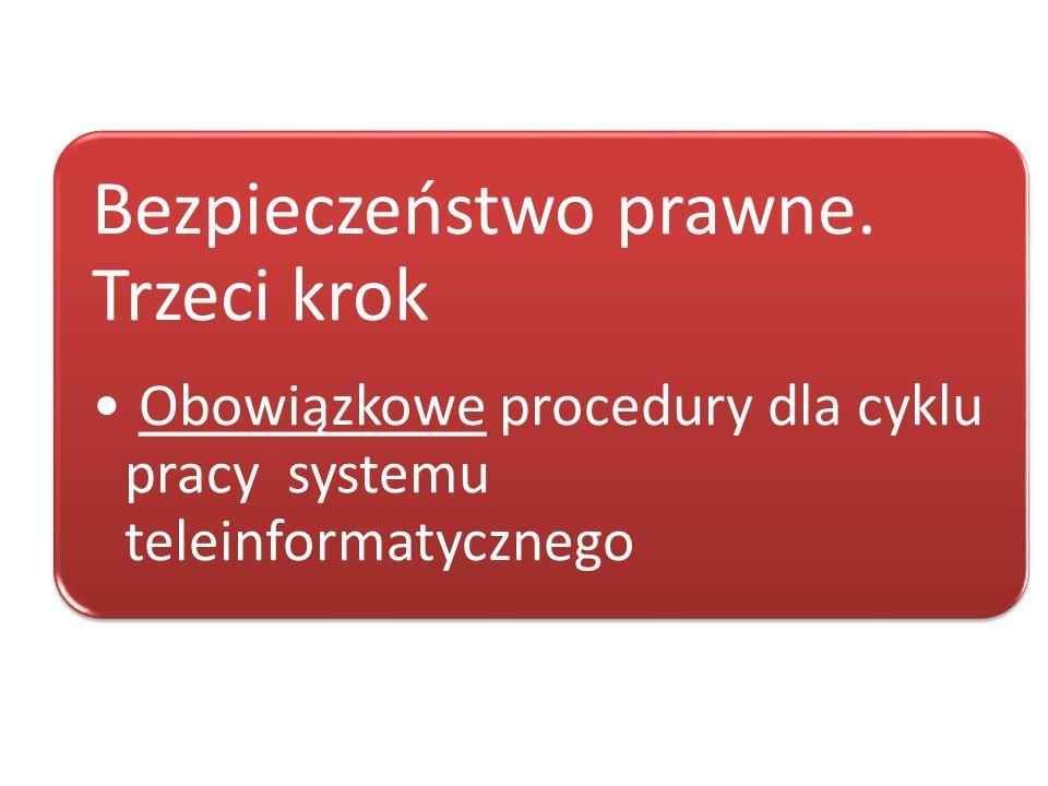 Bezpieczeństwo prawne. Trzeci krok