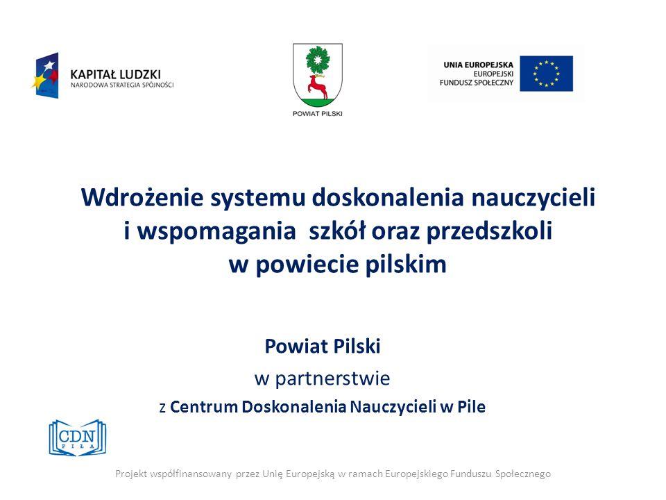 Powiat Pilski w partnerstwie z Centrum Doskonalenia Nauczycieli w Pile
