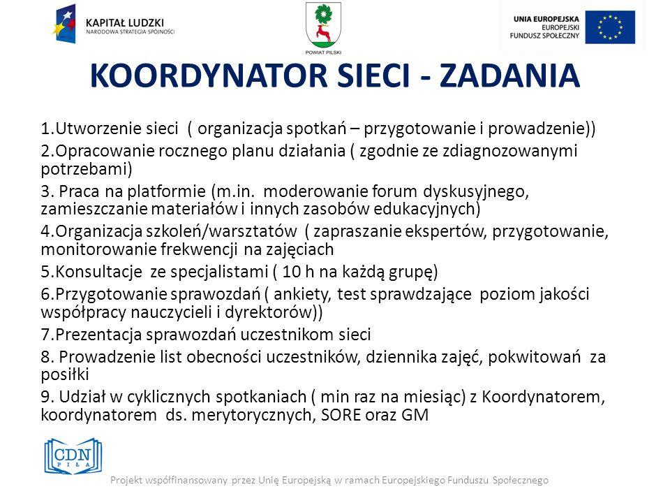 KOORDYNATOR SIECI - ZADANIA