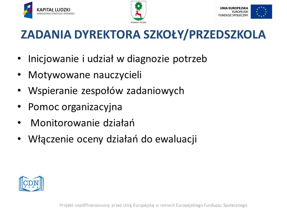 ZADANIA DYREKTORA SZKOŁY/PRZEDSZKOLA