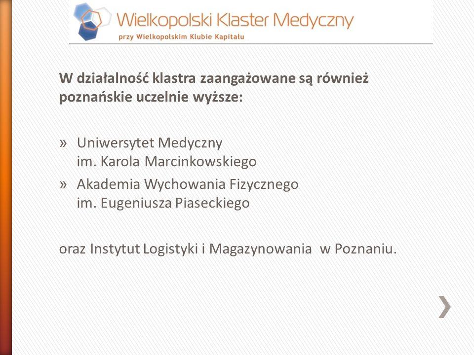 W działalność klastra zaangażowane są również poznańskie uczelnie wyższe: