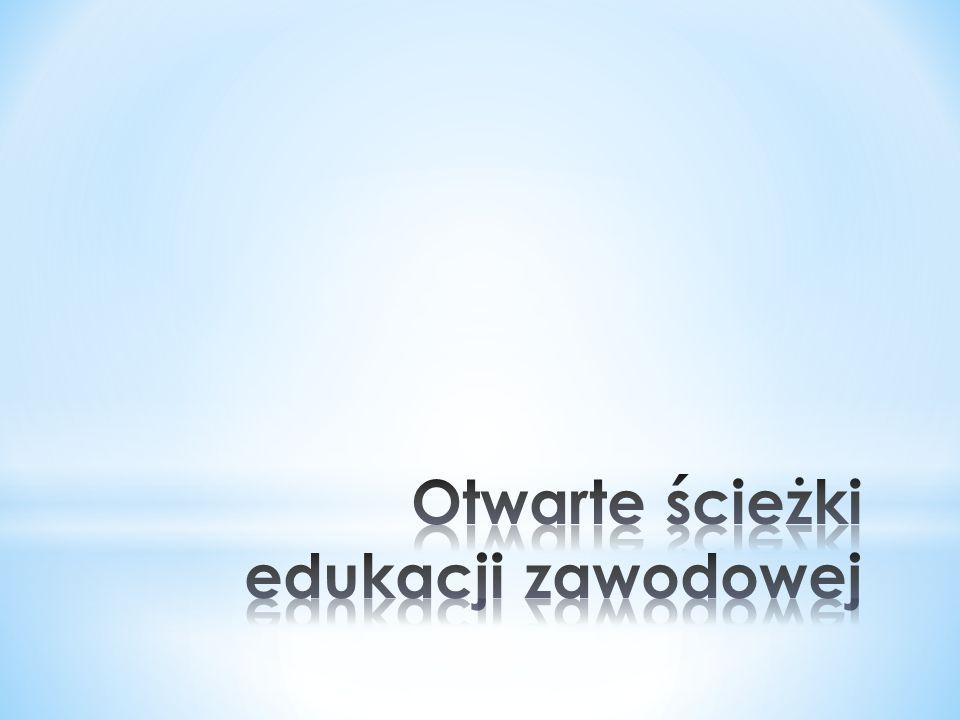 Otwarte ścieżki edukacji zawodowej