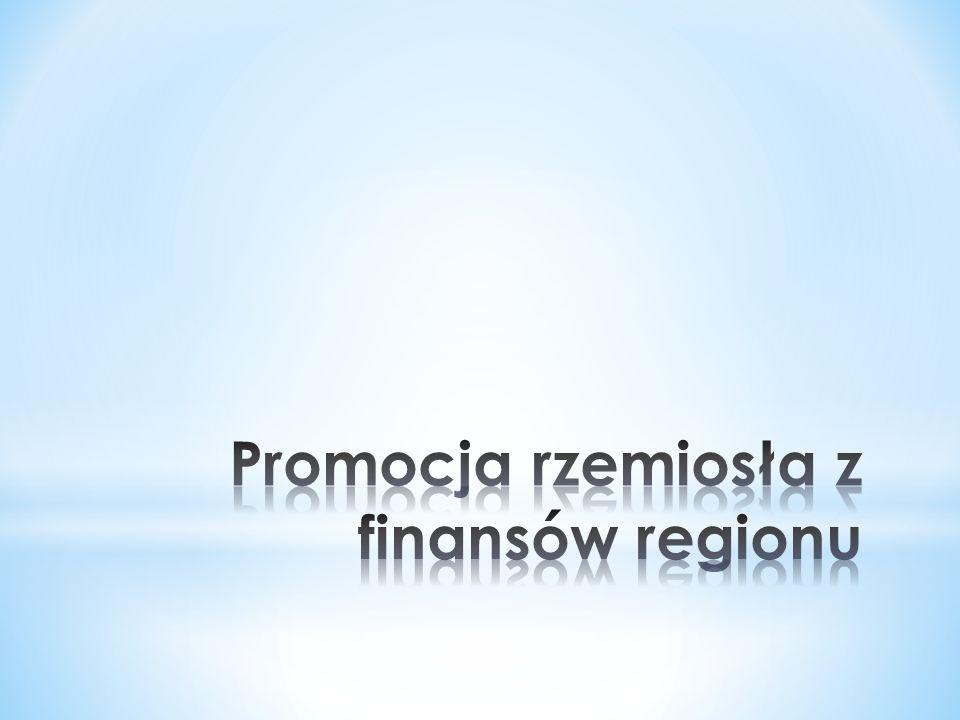Promocja rzemiosła z finansów regionu
