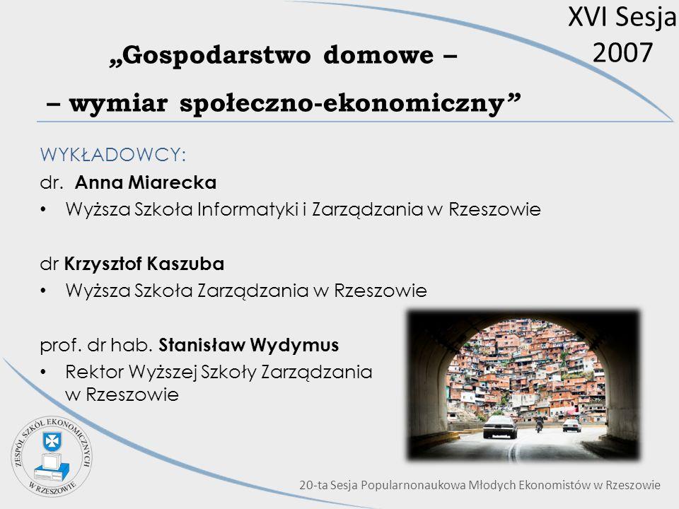 """""""Gospodarstwo domowe – – wymiar społeczno-ekonomiczny"""