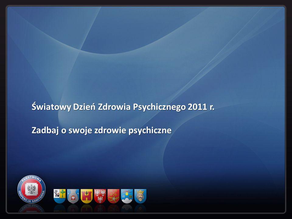 Światowy Dzień Zdrowia Psychicznego 2011 r.