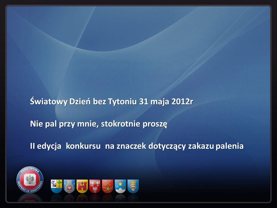 Światowy Dzień bez Tytoniu 31 maja 2012r