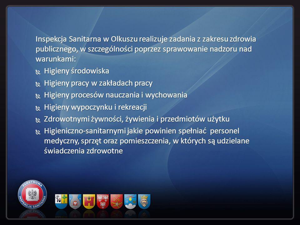 Inspekcja Sanitarna w Olkuszu realizuje zadania z zakresu zdrowia publicznego, w szczególności poprzez sprawowanie nadzoru nad warunkami: