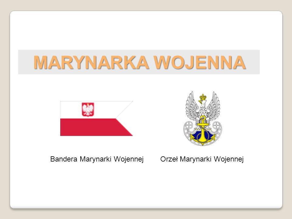 MARYNARKA WOJENNA Bandera Marynarki Wojennej Orzeł Marynarki Wojennej
