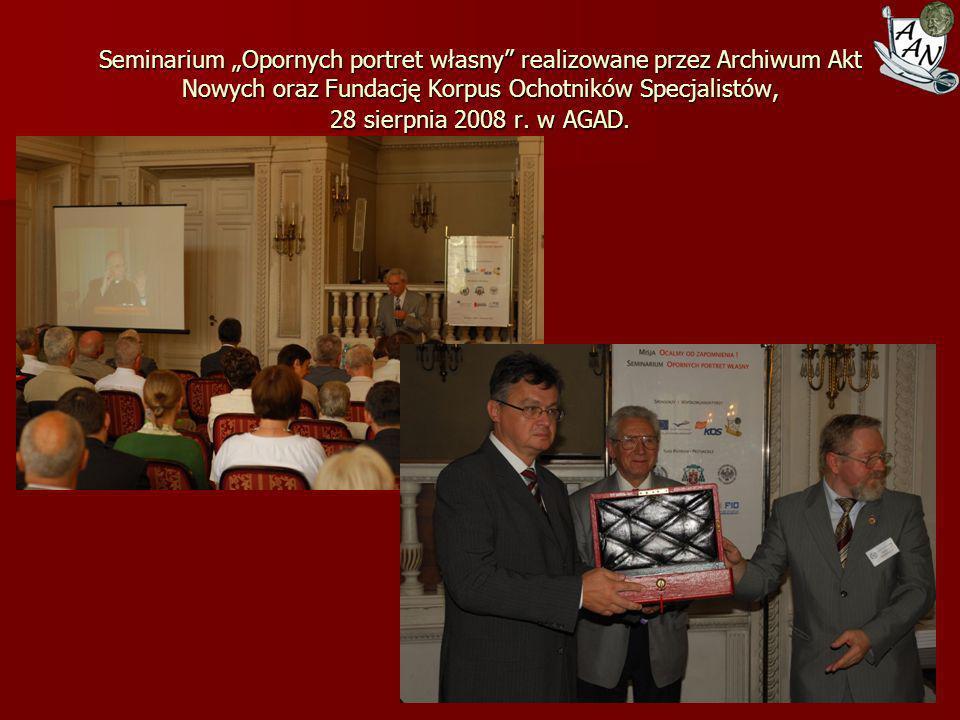 """Seminarium """"Opornych portret własny realizowane przez Archiwum Akt Nowych oraz Fundację Korpus Ochotników Specjalistów, 28 sierpnia 2008 r."""