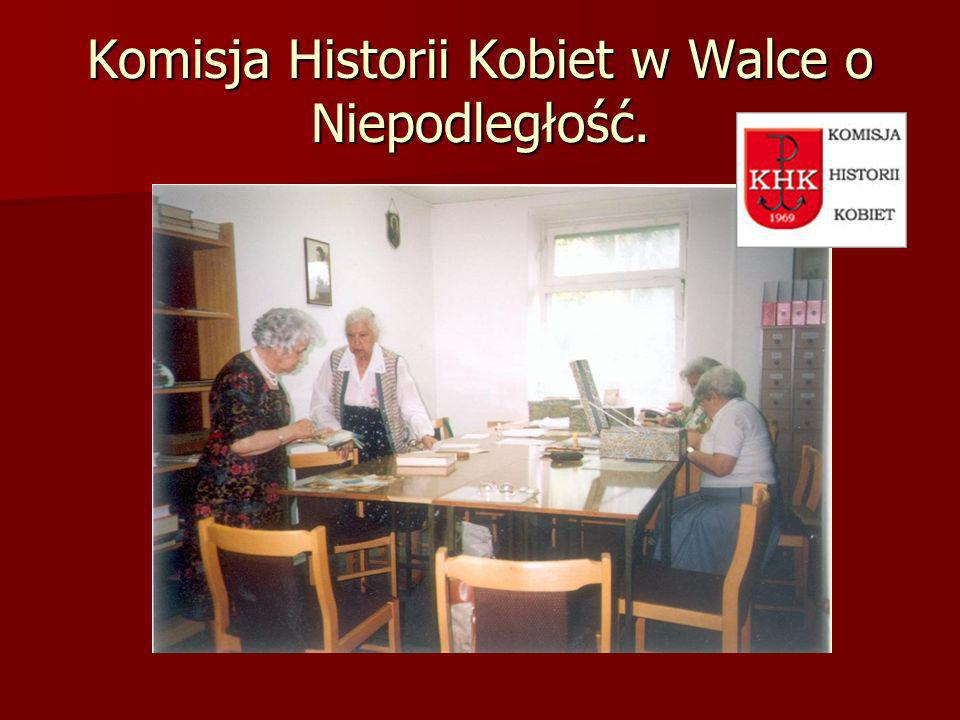 Komisja Historii Kobiet w Walce o Niepodległość.